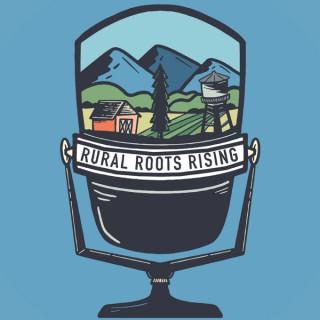 Rural Roots Rising