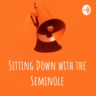 Sitting Down with the Seminole