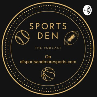 Sports Den: The Podcast
