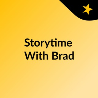Storytime With Brad