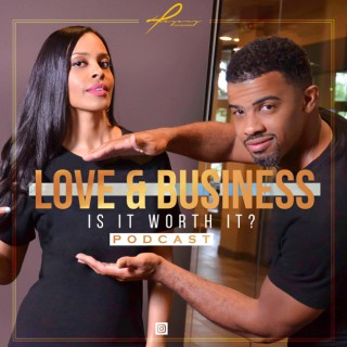 Love and Business, Is it worth it?