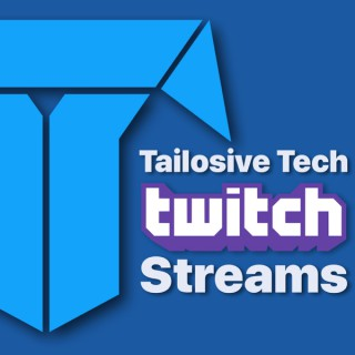 Tailosive Tech Twitch
