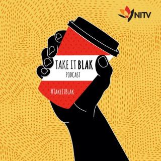 Take It Blak podcast