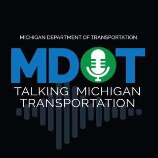 Talking Michigan Transportation