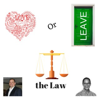 Love or Leave the Law Podcast