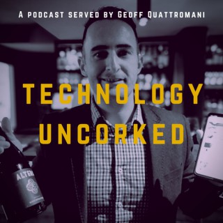 Technology Uncorked