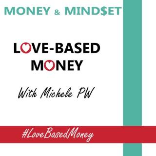 Love-Based Money