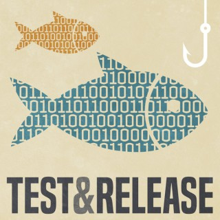 Test and Release