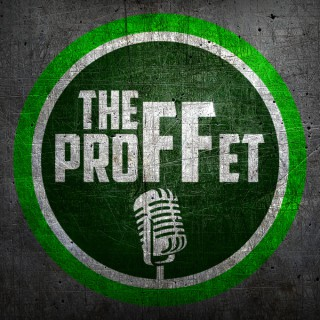TheProFFet Podcast