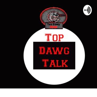 Top Dawg Talk
