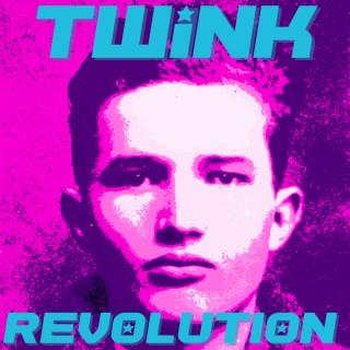 Twink Revolution Podcast
