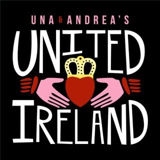 Una and Andrea's United Ireland