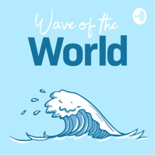 Wave of the World