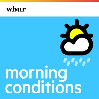 WBUR's Morning Conditions