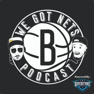 We Got Nets - A Brooklyn Nets Podcast