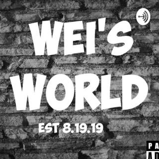 WEI'S WORLD