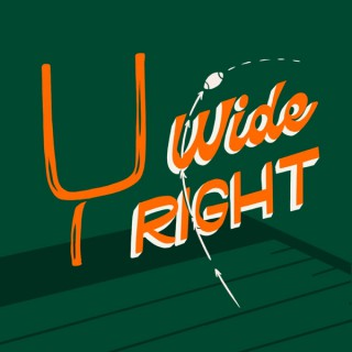 Wide Right: A show about the Miami Hurricanes