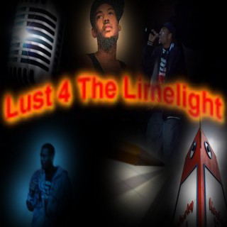 Lust For The Limelight