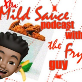 Xtra Mild Sauce Podcast