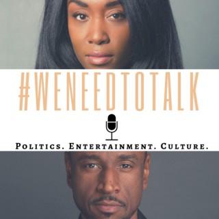 #WeNeedToTalk