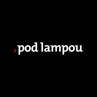 .pod lampou podcast