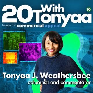 20 With Tonyaa powered by KUDZUKIAN