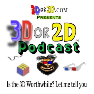 3D OR 2D Podcast