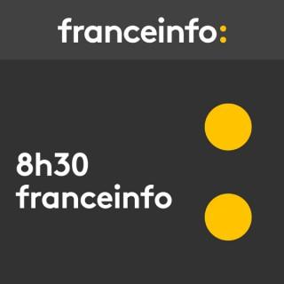 8.30 franceinfo: