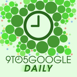 9to5Google Daily