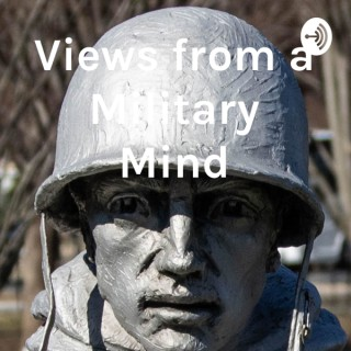 View from a Military Mind