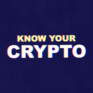 Know Your Crypto