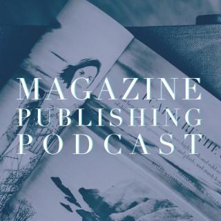 Magazine Publishing Podcast