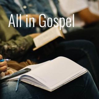 All in Gospel