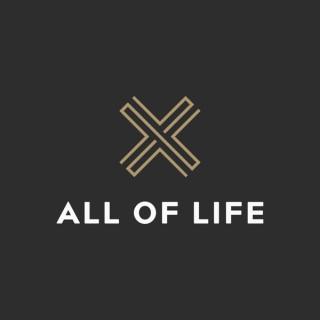 All of Life Sermon Audio