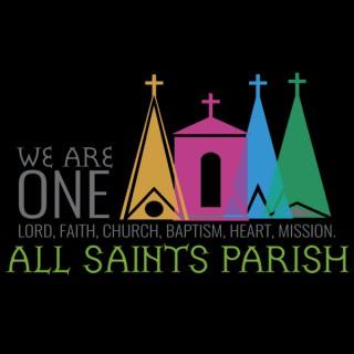 All Saints Parish -  Sunday Homilies Podcast