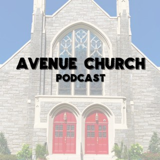 Avenue Church Podcast