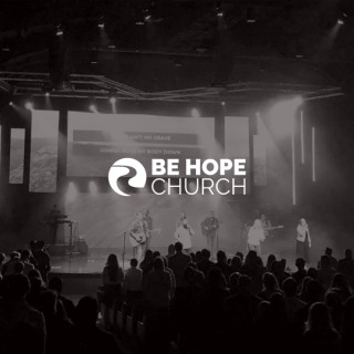 Be Hope Church with Kevin Jack
