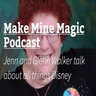 Make Mine Magic!