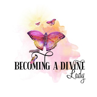 Becoming A Divine Lady