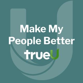Make My People Better