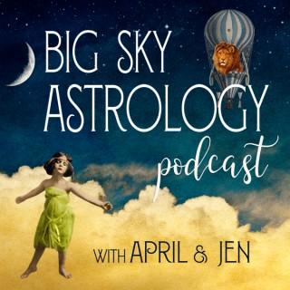 Big Sky Astrology Podcast