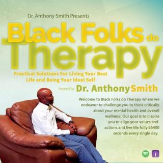 Black Folks do Therapy
