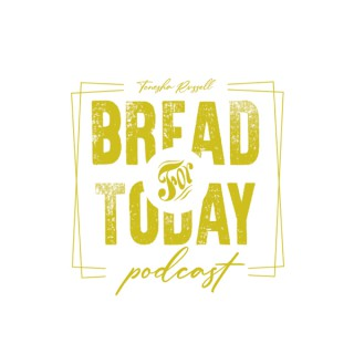 Bread For Today