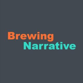 Brewing Narrative