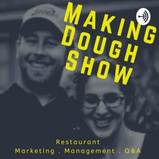 Making Dough Show   Restaurant Marketing Show