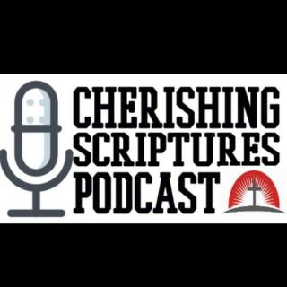 Cherishing Scripture Podcast
