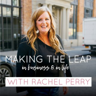 Making The Leap - In Business and In Life