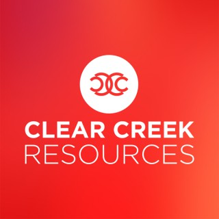 Clear Creek Resources - A Podcast of Clear Creek Community Church