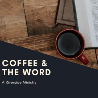 Coffee & The Word