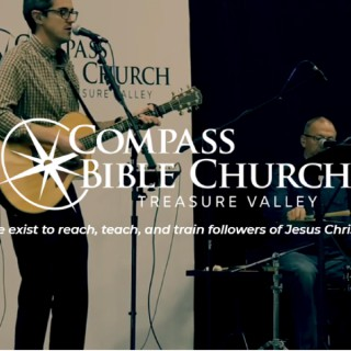 Compass Bible Church Treasure Valley